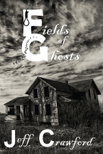 Fields Of Ghost With Jeff Crawford