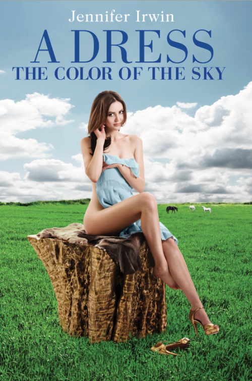 Jennifer Irwin talks about -  A Dress the Color of the Sky , Novel and soon to be Hollywood Film