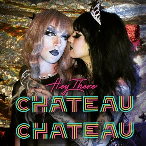 New single by US band Chateau Chateau!
